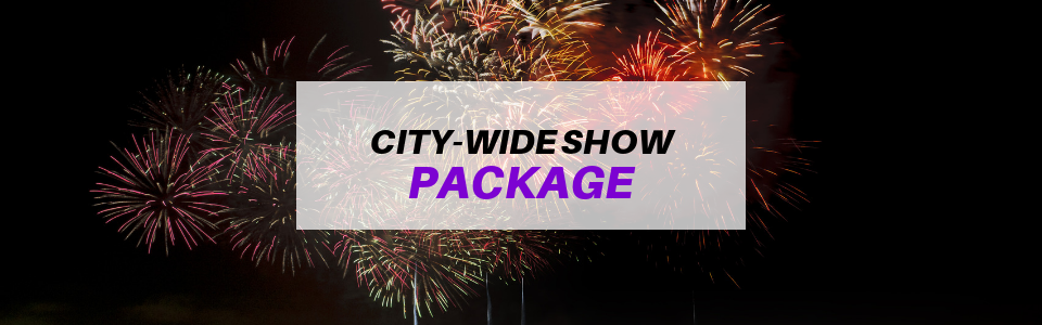 City-wide fireworks show!